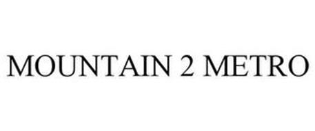 MOUNTAIN 2 METRO