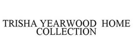 TRISHA YEARWOOD HOME COLLECTION