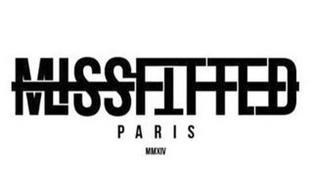 MISSFITTED PARIS MMXIV