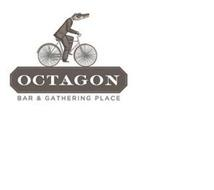 OCTAGON BAR & GATHERING PLACE