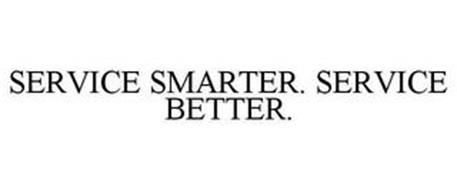SERVICE SMARTER. SERVICE BETTER.