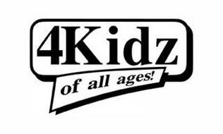 4KIDZ OF ALL AGES