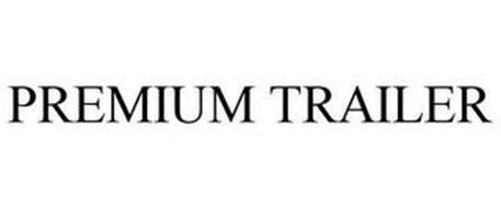 PREMIUM TRAILER