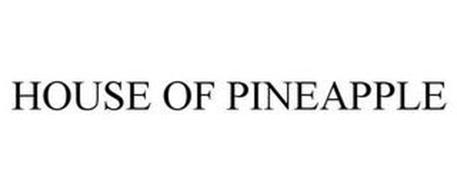 HOUSE OF PINEAPPLE