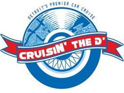 DETROIT'S PREMIER CAR CRUISE CRUISIN' THE D'