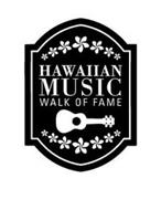 HAWAIIAN MUSIC WALK OF FAME