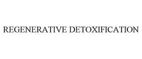REGENERATIVE DETOXIFICATION