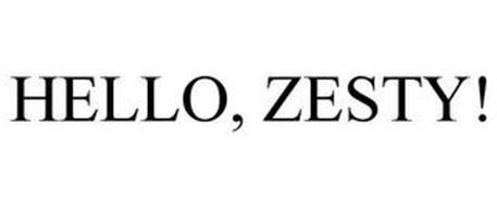 HELLO, ZESTY!