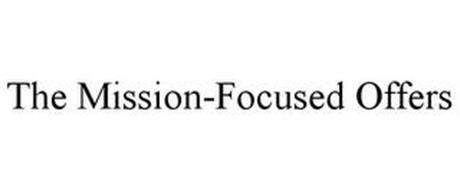 THE MISSION-FOCUSED OFFERS