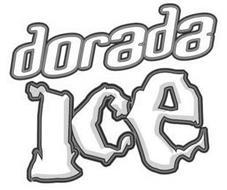 DORADA ICE