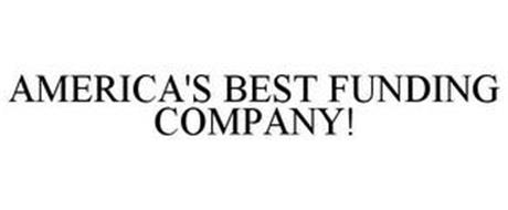 AMERICA'S BEST FUNDING COMPANY!