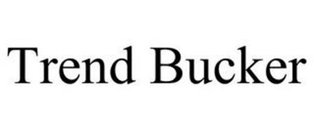 TREND BUCKER