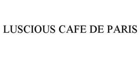 LUSCIOUS CAFE DE PARIS