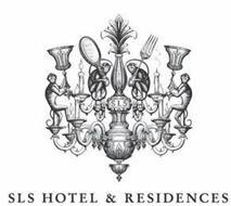 SLS HOTEL & RESIDENCES