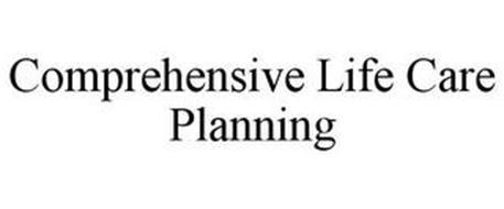 COMPREHENSIVE LIFE CARE PLANNING