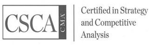 CSCA CMA CERTIFIED IN STRATEGY AND COMPETITIVE ANALYSIS