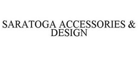 SARATOGA ACCESSORIES & DESIGN