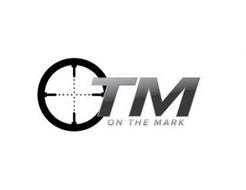 ON THE MARK TM