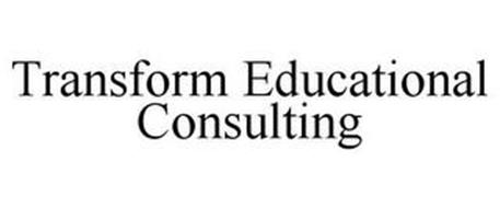 TRANSFORM EDUCATIONAL CONSULTING