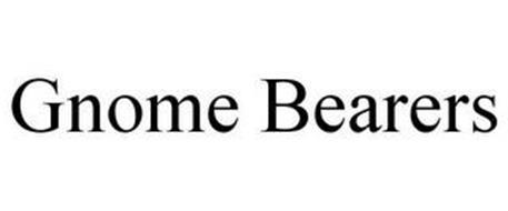 GNOME BEARERS