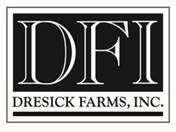 DFI DRESICK FARMS, INC.