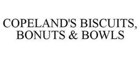 COPELAND'S BISCUITS, BONUTS & BOWLS