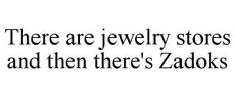 THERE ARE JEWELRY STORES AND THEN THERE'S ZADOKS