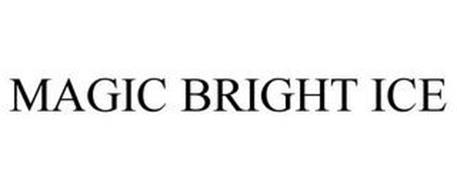 MAGIC BRIGHT ICE