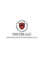 NHCCBS, LLC · RESOURCE COORDINATION  ·BEHAVIOR INTERVENTION ·  CARE MANAGEMENT NATIONAL HOME HEALTH & COMMUNITY BASED SERVICES