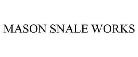 MASON SNALE WORKS