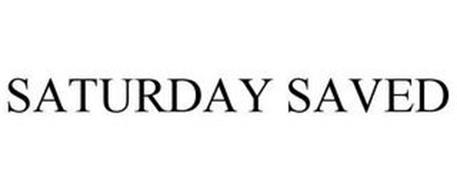 SATURDAY SAVED