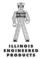 IEP FG FRED ILLINOIS ENGINEERED PRODUCTS
