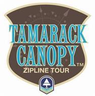 TAMARACK CANOPY ZIPLINE TOUR