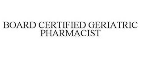 BOARD CERTIFIED GERIATRIC PHARMACIST