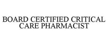 BOARD CERTIFIED CRITICAL CARE PHARMACIST