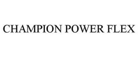 CHAMPION POWER FLEX