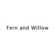 FERN AND WILLOW