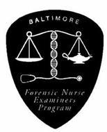 BALTIMORE FORENSIC NURSE EXAMINERS PROGRAM