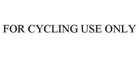 FOR CYCLING USE ONLY