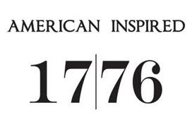 1776 AMERICAN INSPIRED