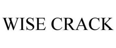 WISE CRACK
