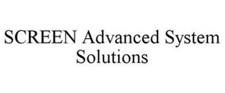 SCREEN ADVANCED SYSTEM SOLUTIONS