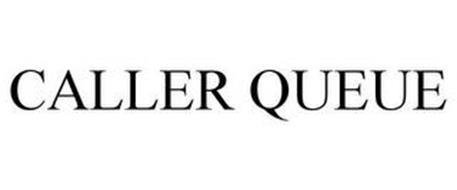 CALLER QUEUE