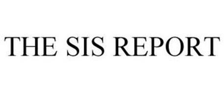 THE SIS REPORT