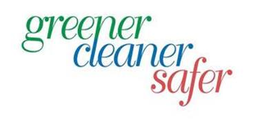 GREENER, CLEANER, SAFER