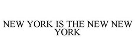 NEW YORK IS THE NEW NEW YORK