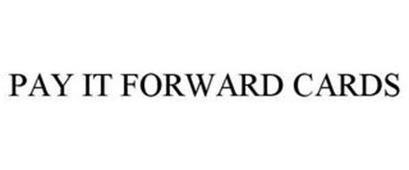 PAY IT FORWARD CARDS