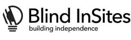 BLIND INSITES BUILDING INDEPENDENCE