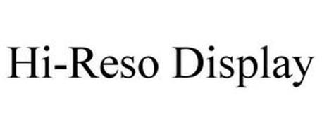 HI-RESO DISPLAY
