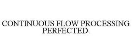 CONTINUOUS FLOW PROCESSING PERFECTED